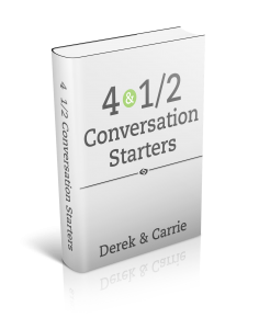 4 1/2 Conversation Starters