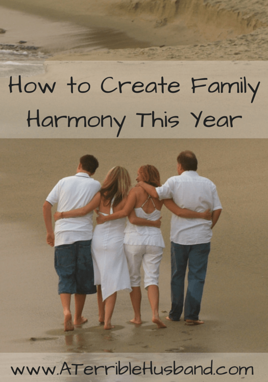 How to Create Famly Harmony This Year.