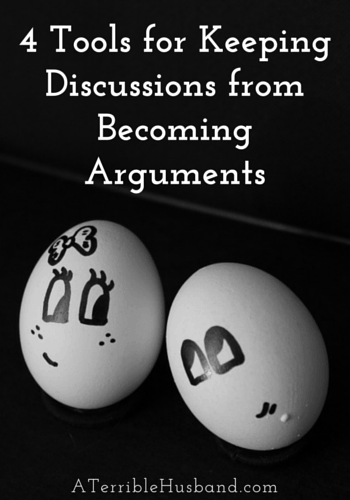 4 Tools for Keeping Discussions from Becoming Arguments