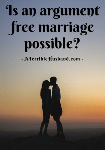 Is an agument-free marriage possible-